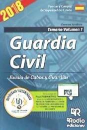 Guardia Civil. Escala de Cabos y Guardias. Temario Volumen 1