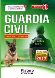 Guardia Civil Escala de Cabos y Guardias. Temario Volumen 1 Ciencias Jurídicas
