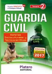 Guardia Civil Escala de Cabos y Guardias. Temario Volumen 2 materias Socioculturales y Tecnicocientíficas