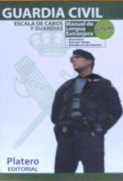 Guardia Civil. Escala de cabos y guardias - Platero Editorial