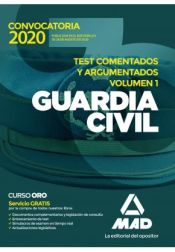 Guardia Civil. Test comentados y argumentados volumen 1 de Ed. MAD