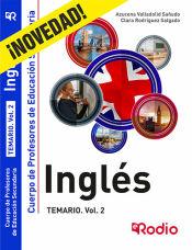 Inglés. Temario. Volumen 2. Cuerpo de Profesores de Educación Secundaria. de Ediciones Rodio