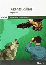 Legislació específica Cos Agents Rurals Generalitat de Catalunya de Ed. Adams