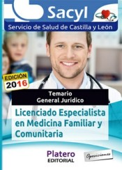 Licenciado Especialista en Medicina Familiar y Comunitaria del Servicio de Salud de Castilla y León (SACYL) - Platero Editorial
