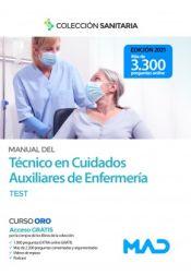 Manual del Técnico en Cuidados Auxiliares de Enfermería. Test de Ed. MAD