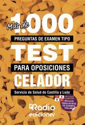 Más de 1.000 preguntas para Celadores del Servicio de Salud de Castilla y León de Ediciones Rodio