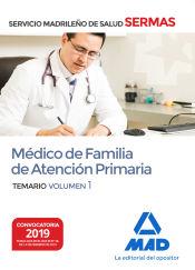 Médico de Familia de Atención Primaria del Servicio Madrileño de Salud. Volumen 1 de Ed. MAD