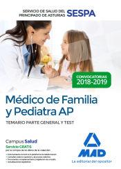 Médico de Familia y Pediatra de Atención Primaria del Servicio de Salud del Principado de Asturias - Ed. MAD