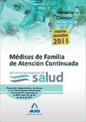 Médico de Familia de Atención Continuada del Servicio Aragonés de Salud. (Parte Común) - Ed. MAD