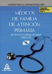 Médico de Familia de Atención Primaria del Servicio Gallego de Salud (SERGAS) - Ed. MAD