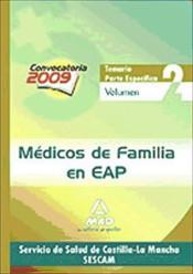 Médicos de Familia en EAP del Servicio de Salud de Castilla-La Mancha (SESCAM). Temario parte específica. Volumen II
