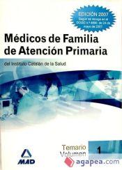 Médicos de Familia del Instituto Catalán de la Salud. Temario volumen I