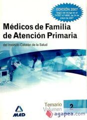 Médicos de Familia del Instituto Catalán de la Salud. Temario volumen II