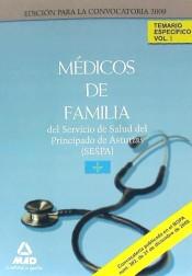 Médico de Familia del Servicio de Salud del Principado de Asturias (SESPA). Temario Específico - Ed. MAD