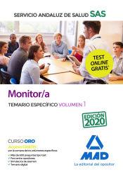 Monitor/a del Servicio Andaluz de Salud. Temario específico volumen 1 de Ed. MAD