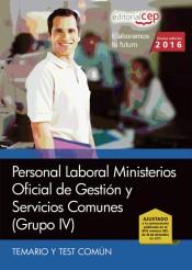 Oficial de Gestión y Servicios Comunes. Personal Laboral Ministerios (Grupo IV). Temario y Test Común