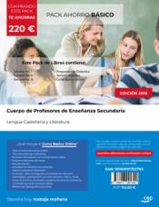 PACK AHORRO BÁSICO. Cuerpo de Profesores de Enseñanza Secundaria. Lengua Castellana y Literatura de Ed. CEP