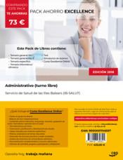 PACK AHORRO EXCELLENCE. Administrativo (turno libre). Servicio de Salud de las Illes Balears (IB-SALUT) de Ed. CEP