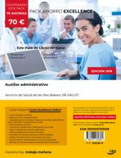 PACK AHORRO EXCELLENCE. Auxiliar administrativo. Servicio de Salud de las Illes Balears (IB-SALUT) de Ed. CEP