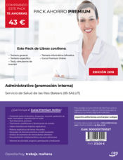 PACK AHORRO PREMIUM. Administrativo (promoción interna). Servicio de Salud de las Illes Balears (IB-SALUT) de Ed. CEP