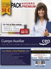PACK AHORRO PREMIUM. Cuerpo Auxiliar. Junta de Comunidades de Castilla-La Mancha de Ed. CEP