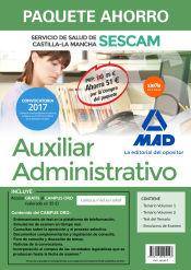 Paquete Ahorro Auxiliar Administrativo del Servicio de Salud de Castilla-La Mancha (SESCAM). Ahorra 51 (incluye Temario volúmenes 1 y 2; Test; Simulacro de examen y acceso Campus Oro)