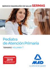 Pediatra de Atención Primaria del Servicio Madrileño de Salud. Volumen 1 de Ed. MAD