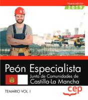 Peón Especialista. Junta de Comunidades de Castilla La Mancha. Temario Vol.I de EDITORIAL CEP