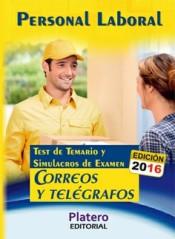 Personal Laboral de Correos y Telégrafos. Test del temario y simulacros de examen