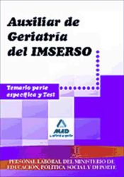 Auxiliar de Geriatría del IMSERSO. Editorial MAD