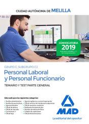 Personal laboral y personal funcionario de la Ciudad Autónoma de Melilla (Grupo C, Subgrupo C2). Temario y test de la Parte General de Ed. MAD