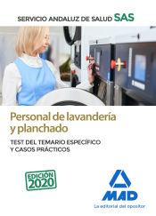Personal de Lavandería y Planchado del Servicio Andaluz de Salud. Test específico y casos prácticos de Ed. MAD