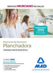 Personal de Servicios, opción Planchadora. Temario parte específica. Servicio Murciano de Salud de Ed. MAD