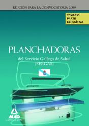 Planchadora del Servicio Gallego de Salud (SEGAS). Parte Específica - Ed. MAD