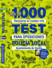 Policía Local. Ayuntamiento de Sevilla. Más de 1.000 preguntas de examen. de Ediciones Rodio