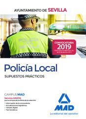 Policía Local del Ayuntamiento de Sevilla. Supuestos Prácticos de Ed. MAD