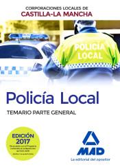 Policia Local de Castilla - La Mancha - Ed. MAD