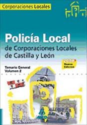 Policía Local de Castilla y León. Temario General. Volumen II