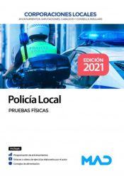 Policía Local de Corporaciones Locales. Pruebas físicas de Ed. MAD