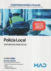 Policía Local de Corporaciones Locales. Supuestos prácticos de Ed. MAD