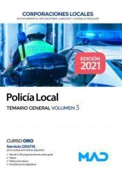 Policía Local de Corporaciones Locales. Temario General Volumen 3 de Ed. MAD