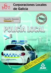 Policías Locales de Galicia. Temario General. Volumen I