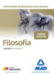 Cuerpo de Profesores de Enseñanza Secundaria. Filosofía - Ed. MAD