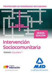 Profesores de Enseñanza Secundaria Intervención Sociocomunitaria Temario volumen 1