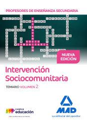 Profesores de Enseñanza Secundaria Intervención Sociocomunitaria Temario volumen 2