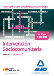 Profesores de Enseñanza Secundaria Intervención Sociocomunitaria Temario volumen 3