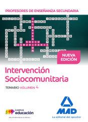 Profesores de Enseñanza Secundaria Intervención Sociocomunitaria Temario volumen 4