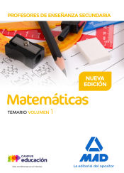 Cuerpo de Profesores de Enseñanza Secundaria. Matemáticas - Ed. MAD