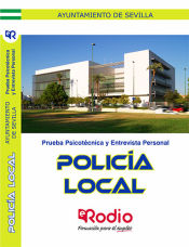 Prueba Psicotécnica y Entrevista Personal.Policía Local. Ayuntamiento de Sevilla. de Ediciones Rodio