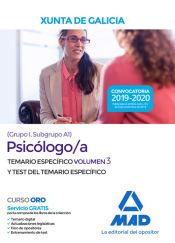 Psicólogo/a de la Xunta de Galicia (Grupo I, Subgrupo A1). Volumen 3 y Test del Temario específico de Ed. MAD